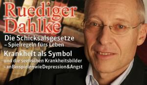 Dr. Rüdiger Dahlke - Krankheit als Symbol  |  Die Schicksalsgesetze – Spielregeln fürs Leben @ Schauplatz Langenfeld | Langenfeld (Rheinland) | Nordrhein-Westfalen | Deutschland